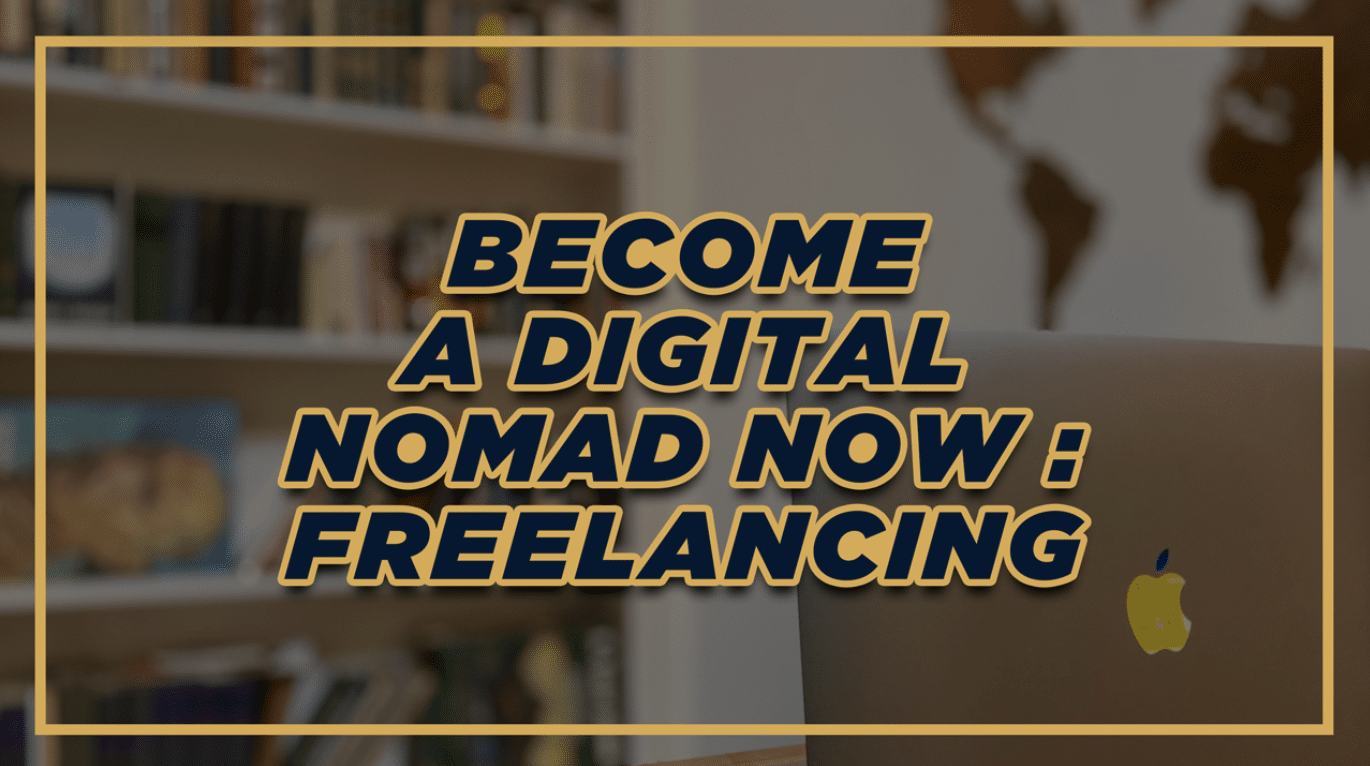 Become Digital Nomad FAST with Freelancing