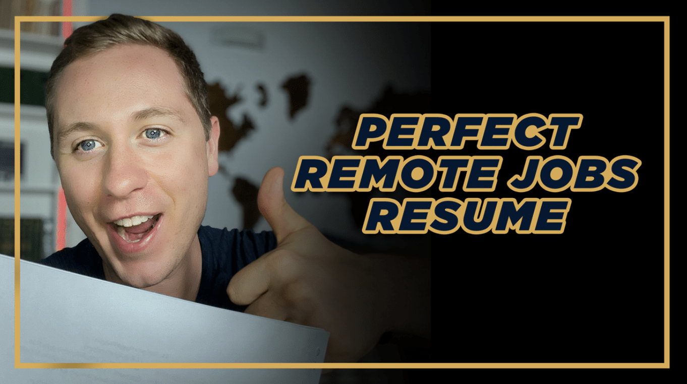 How to Write a Great Resume in 2020: The Perfect Remote Jobs Resume and CV